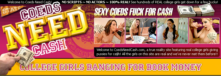 Coeds Need Cash - College Coed Teens Reality Porn Videos